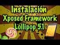 Tutorial:Instalación Xposed Framework en Android Lollipop 5.1