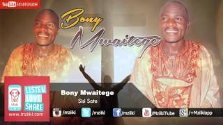 Sisi Sote | Bony Mwaitege | Official Audio