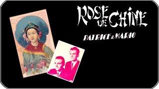 """""""Rose de Chine""""  Patrice et Mario"""