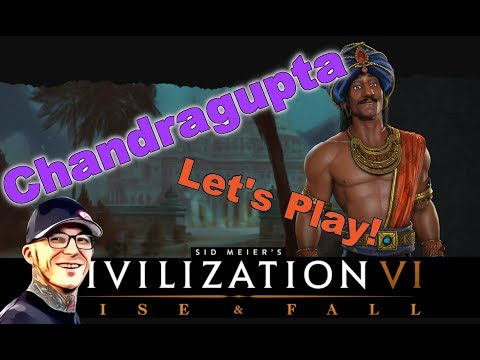 [3] Sid Meier's Civilization 6 - Rise and Fall - Chandragupta - India - Let's Play |