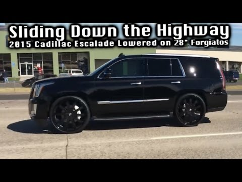 Sliding Down The Highway On 28 Forgiato S Lowered 2015 Cadillac Escalade How S It Ride