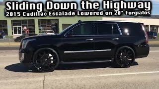 """Sliding Down the Highway on 28"""" Forgiato's - Lowered 2015 Cadillac Escalade (How's it ride?)"""
