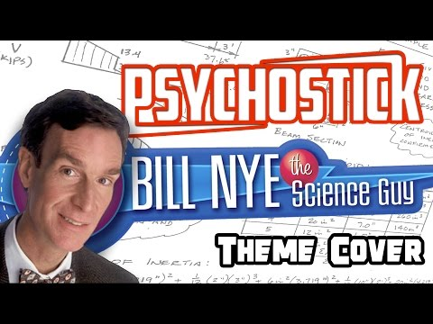 Bill Nye the Science Guy Theme by Psychostick Metal Cover