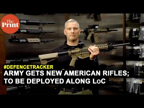 Indian Army gets new American rifles, to be deployed along LoC