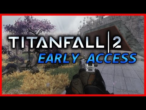 (I Found NoahJ456 in a Match!) TITANFALL 2 - EARLY ACCESS GAMEPLAY!!