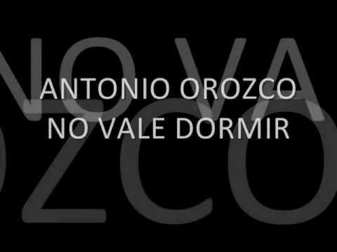 antonio-orozco--no-vale-dormir(letra)