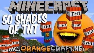 Annoying Orange Plays - MINECRAFT: 50 Shades of TNT!