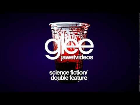 Glee Cast - Science Fiction Double Feature (karaoke version) (low quality)