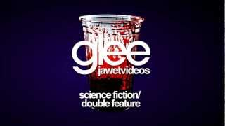 Watch Glee Cast Science Fiction Double Feature video
