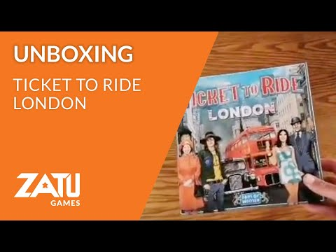 Ticket to Ride: London Unboxing