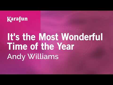 Karaoke It's The Most Wonderful Time Of The Year - Andy Williams *