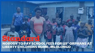 Students from Children\'s home from Mlolongo yet to report to school due to lack of fees
