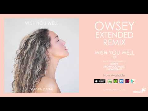 Sophia Danai - Wish You Well (Owsey Extended Remix)
