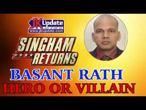 Singham Returns: Basant Rath, Hero Or Villain