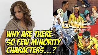 G.A.M.E. Why are there so few minority characters?