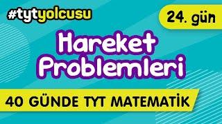 HAREKET PROBLEMLERİ (24/40)   TYT Uçuş Kampı  2022yolcusu    ŞENOL HOCA