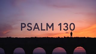 I Will Wait For You (Psalm 130) Lyrics ~ Shane & Shane