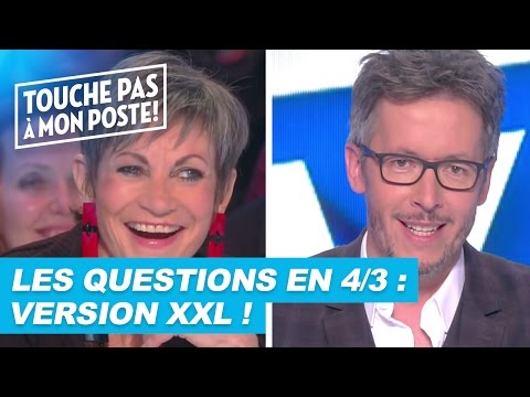 Les questions en 4/3 de Jean-Luc Lemoine : Version XXL !