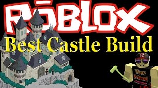 Epic Castle build : Lumber Tycoon 2 [ RoBlox ]