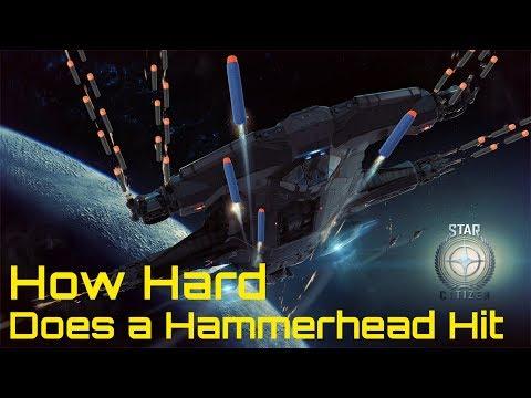 Star Citizen: How Hard Does a Hammerhead Hit?
