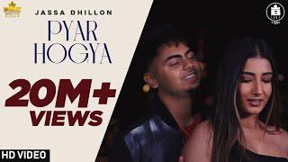 Latest Punjabi Songs 2020 | PYAR HOGYA | Jassa Dhillon | Gur Sidhu |  New Punjabi Song 2020