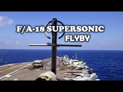 F-18 Supersonic Fly-by watched aboard the USS George Washington Aircraft Carrier