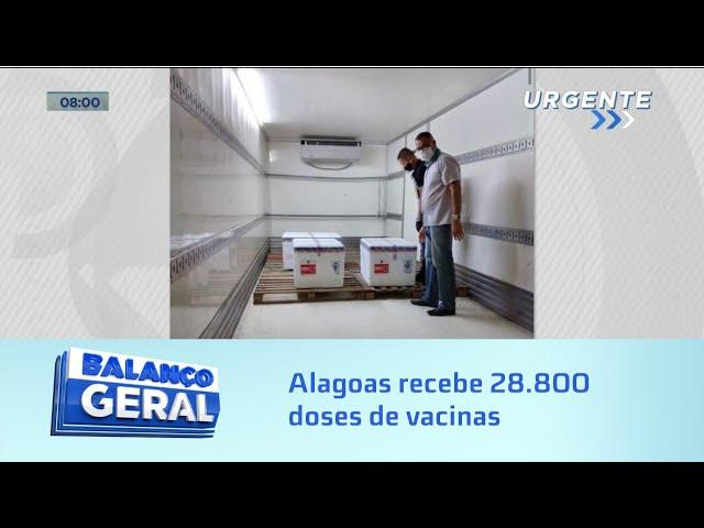 Coronavac: Alagoas recebe, na madrugada, 28.800 doses de vacinas