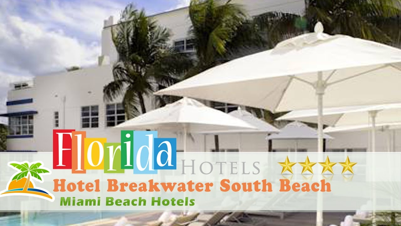 Hotel Breakwater South Beach Miami Hotels Florida