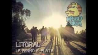 LITORAL MP3 La Perro E