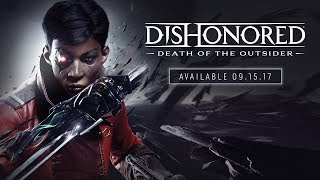 Dishonored: Death of the Outsider~Музыка на заказ╰დ╮╭დ╯