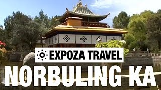 Norbuling Ka (Tibet) Vacation Travel Video Guide