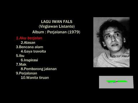 Lagu Iwan Fals (Virgiawan Listanto) Album Perjalanan (1979)