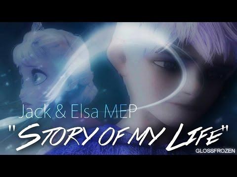 Jack & Elsa MEP - Story of my Life
