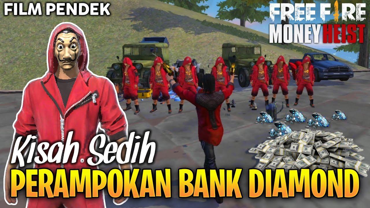 SEDIH! FILM PENDEK FREE FIRE PERAMPOKAN BANK DIAMOND - PARODY MONEY HEIST VERSI FF