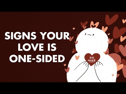 6 Signs Your Love is One Sided