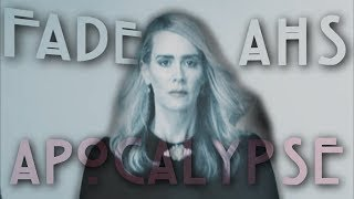 is the end of the world | Fade | AHS Apocalypse
