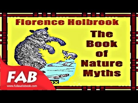 The Book of Nature Myths Full Audiobook by Florence HOLBROOK by Children's Fiction