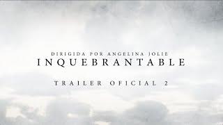 INQUEBRANTABLE | Nuevo trailer oficial