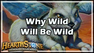 [Hearthstone] Why Wild Will Be Wild