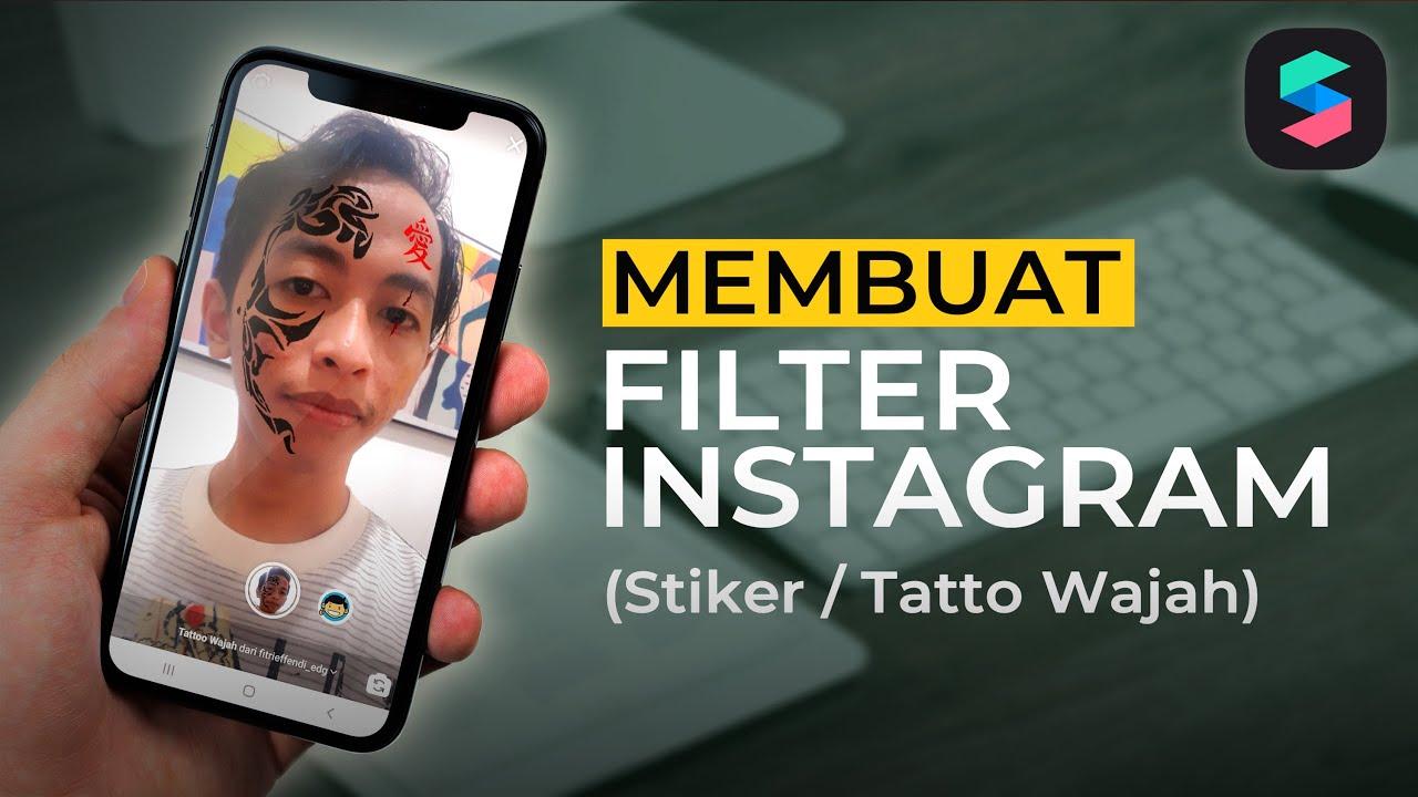 Cara Membuat Filter Instagram Sendiri (STIKER WAJAH)   Spark AR Tutorial #1