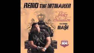 Remo The Hitmaker Ft. Mase -- Tricky Situation