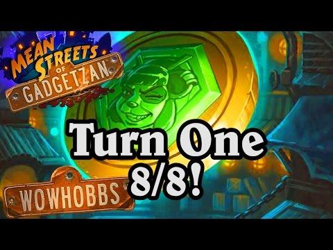 Turn One 8/8! ~ Mean Streets of Gadgetzan ~ Hearthstone Heroes of Warcraft