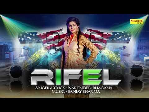 Latest Haryanvi Song 2017 | Rifel | Sapna Chaudhary, Sanjay Sharma, Narender Bhagana