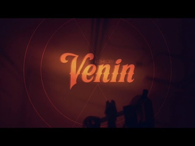 Ki:Theory - Venin (Official Music Video)