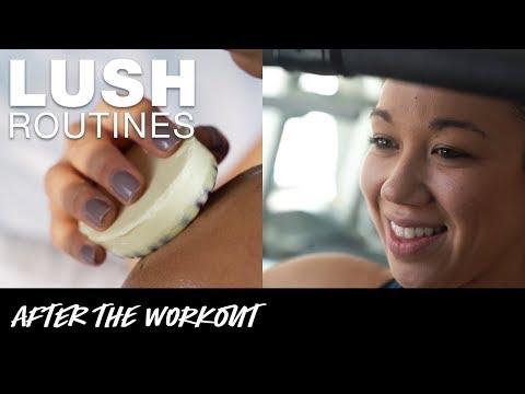 Lush Routines: Post Workout Skincare Routine