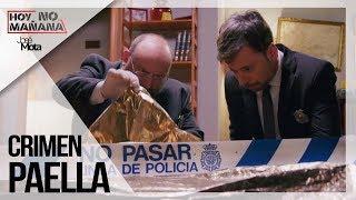 Crimen Paella   Hoy no Mañana #4   José Mota