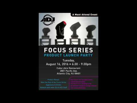 DJ Expo Party - ADJ Focus Series Launch Party August 16th