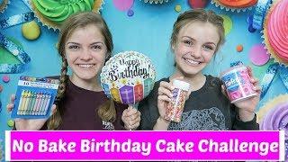 No Bake Birthday Cake Challenge ~ Jacy and Kacy