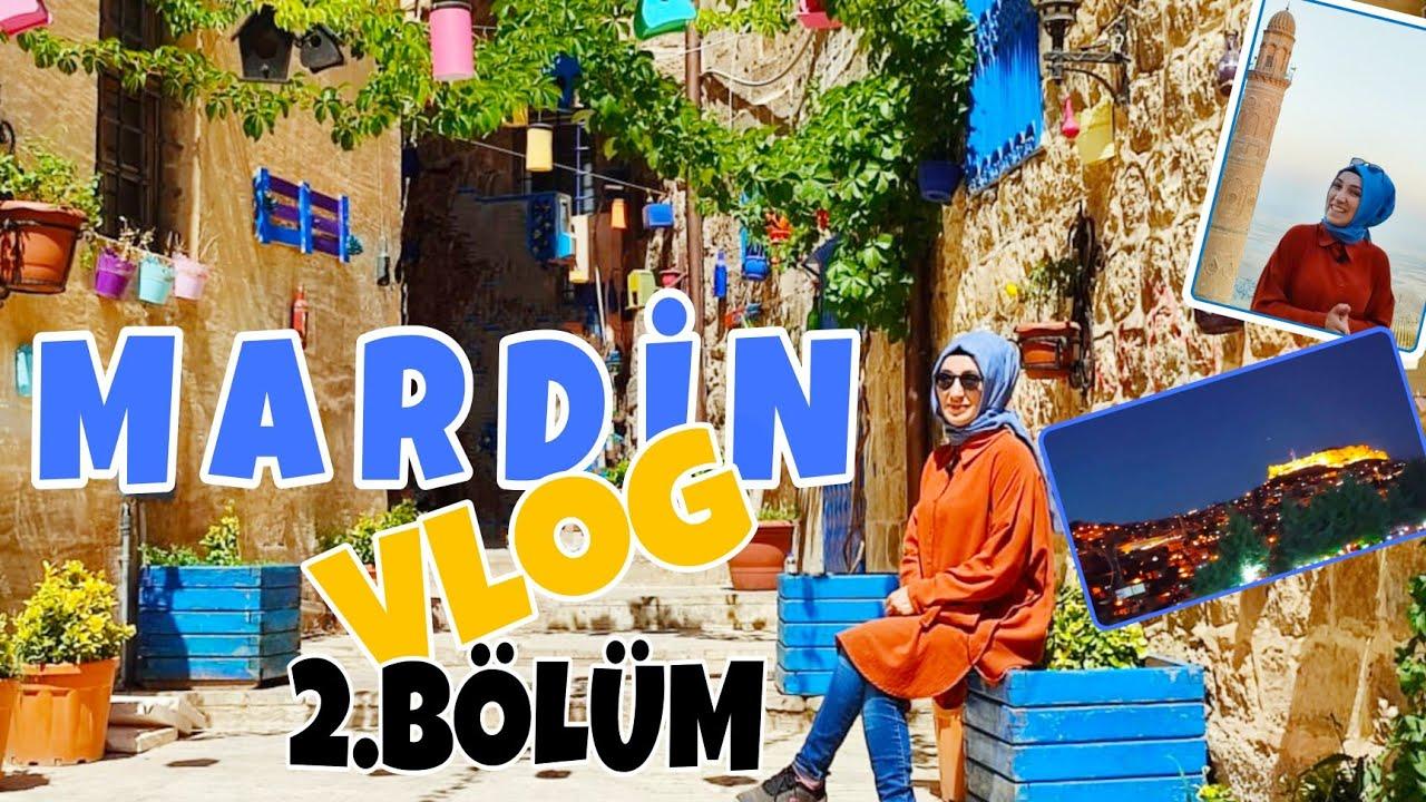 Mardin Vlog - Mardin Sokakları - Abbara -Mardin Gece Görünüşü - Mardin Gezi Rehberi 2.Bölüm #2