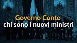 Governo Conte, chi sono i nuovi ministri - Videoscheda